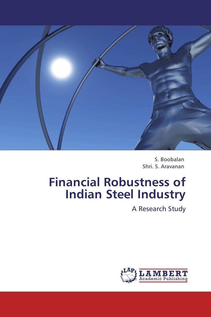 Financial Robustness of Indian Steel Industry financial analysis of steel industry in india