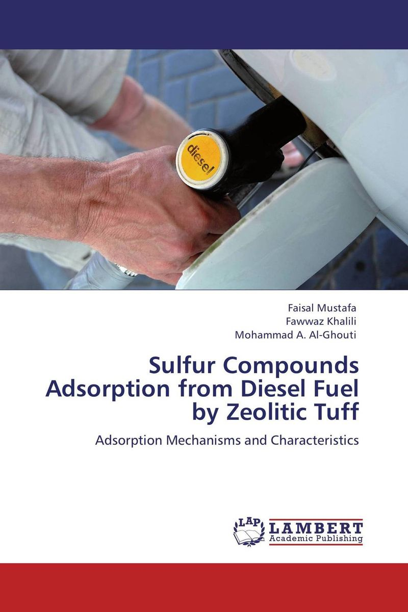 Sulfur Compounds Adsorption from Diesel Fuel by Zeolitic Tuff nify benny and c h sujatha enrichment of sulphur compounds in the cochin estuarine system