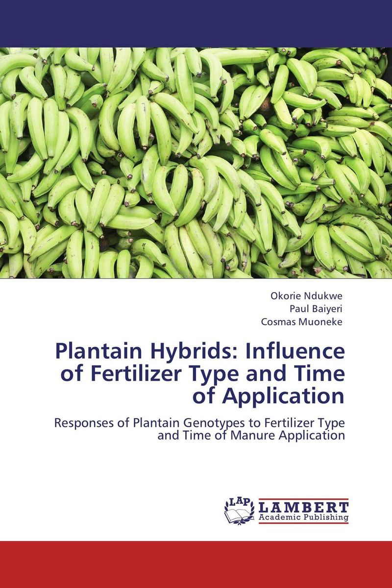 Plantain Hybrids: Influence of Fertilizer Type and Time of Application дверь verda каролина глухая 2000х900 шпон дуб