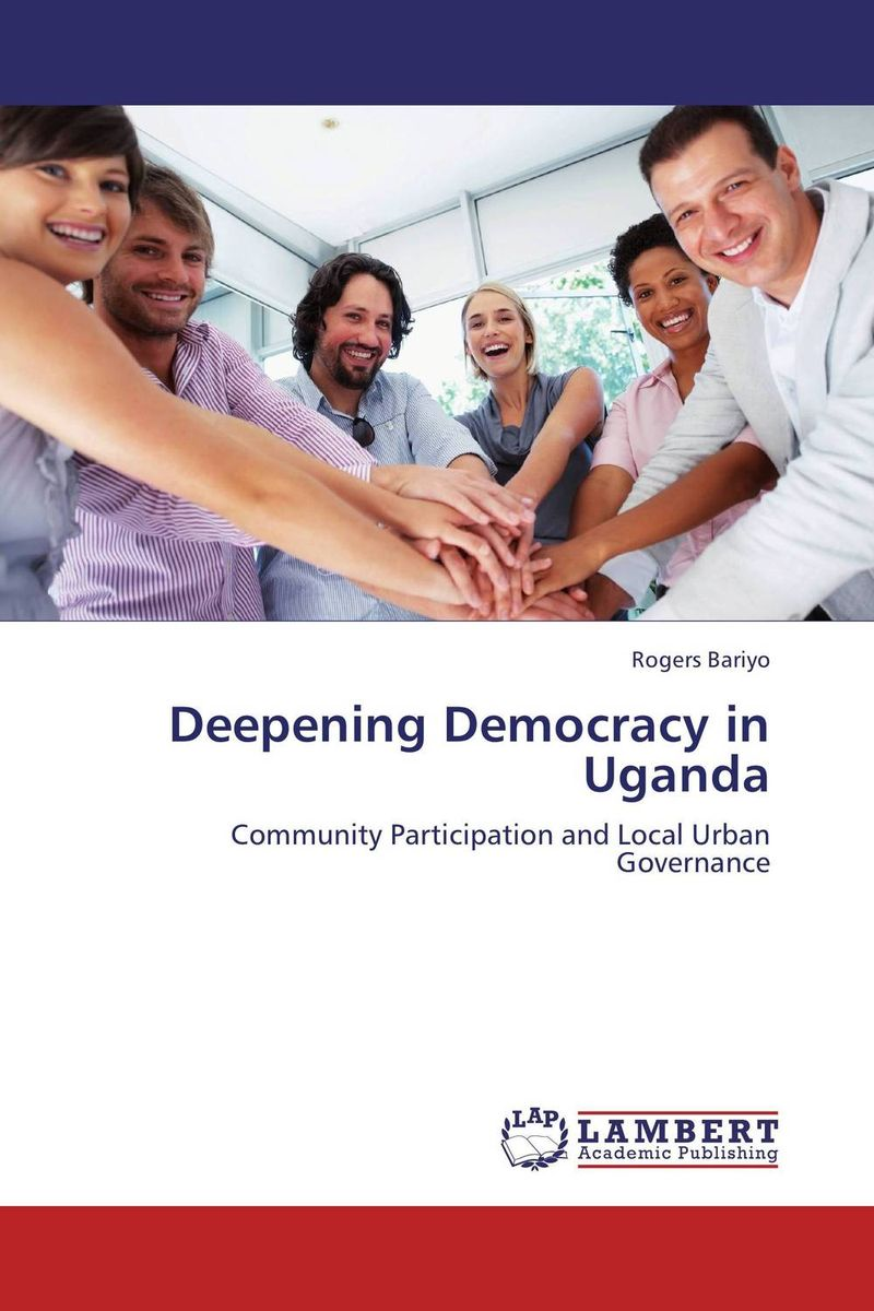 Deepening Democracy in Uganda democracy in america nce