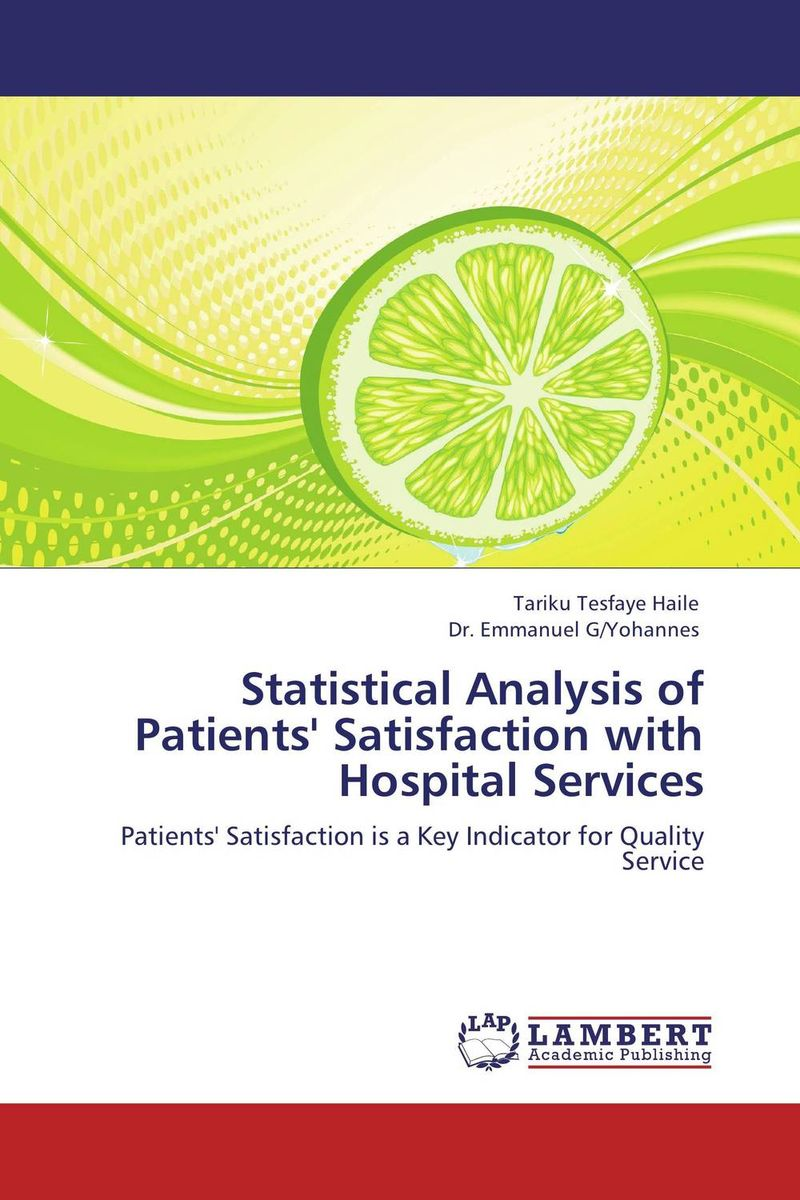 Statistical Analysis of Patients' Satisfaction with Hospital Services analysis of patient satisfaction