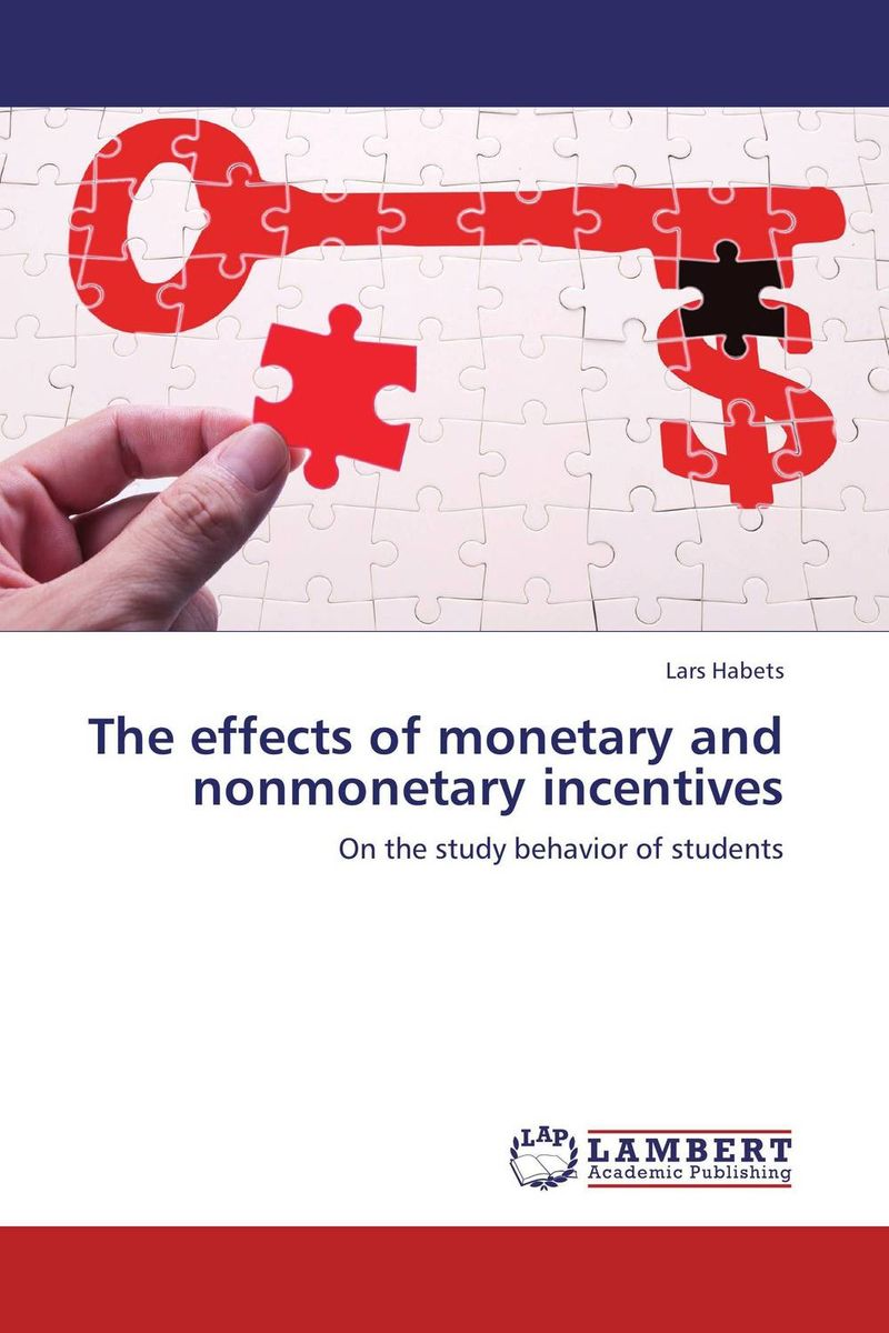 The effects of monetary and nonmonetary incentives