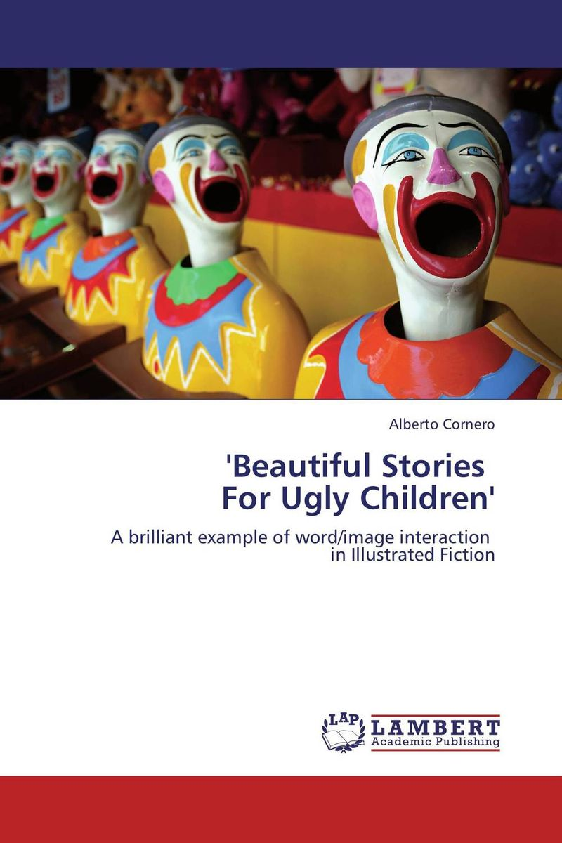 'Beautiful Stories For Ugly Children'