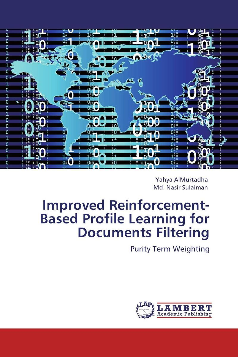 Improved Reinforcement-Based Profile Learning for Documents Filtering the destruction of tilted arc – documents