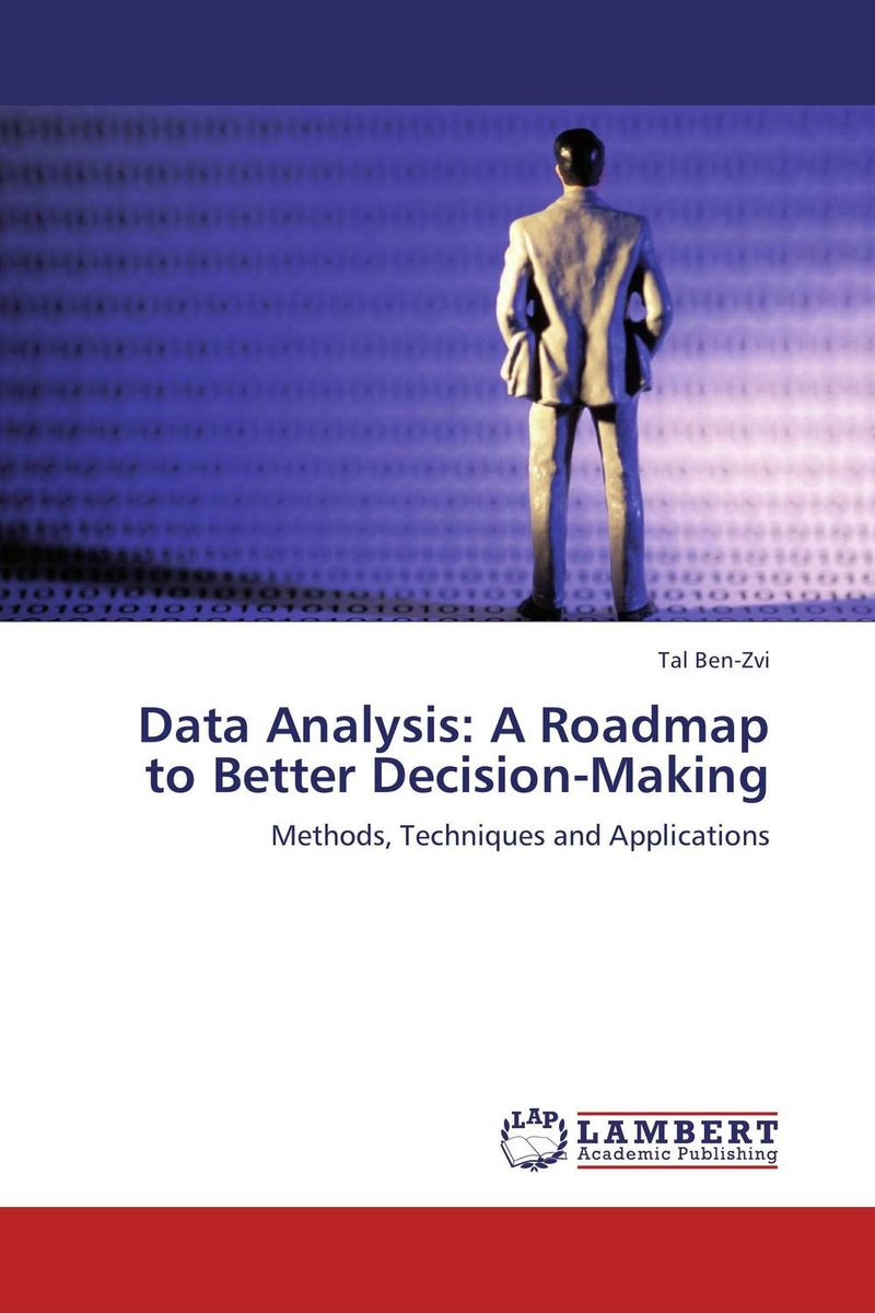 Data Analysis: A Roadmap to Better Decision-Making nicholas michael the little black book of decision making