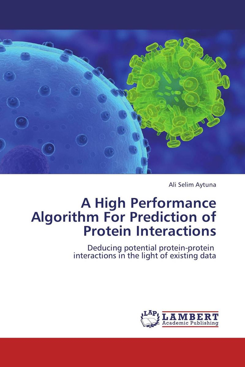 A High Performance Algorithm For Prediction of Protein Interactions predicting performance