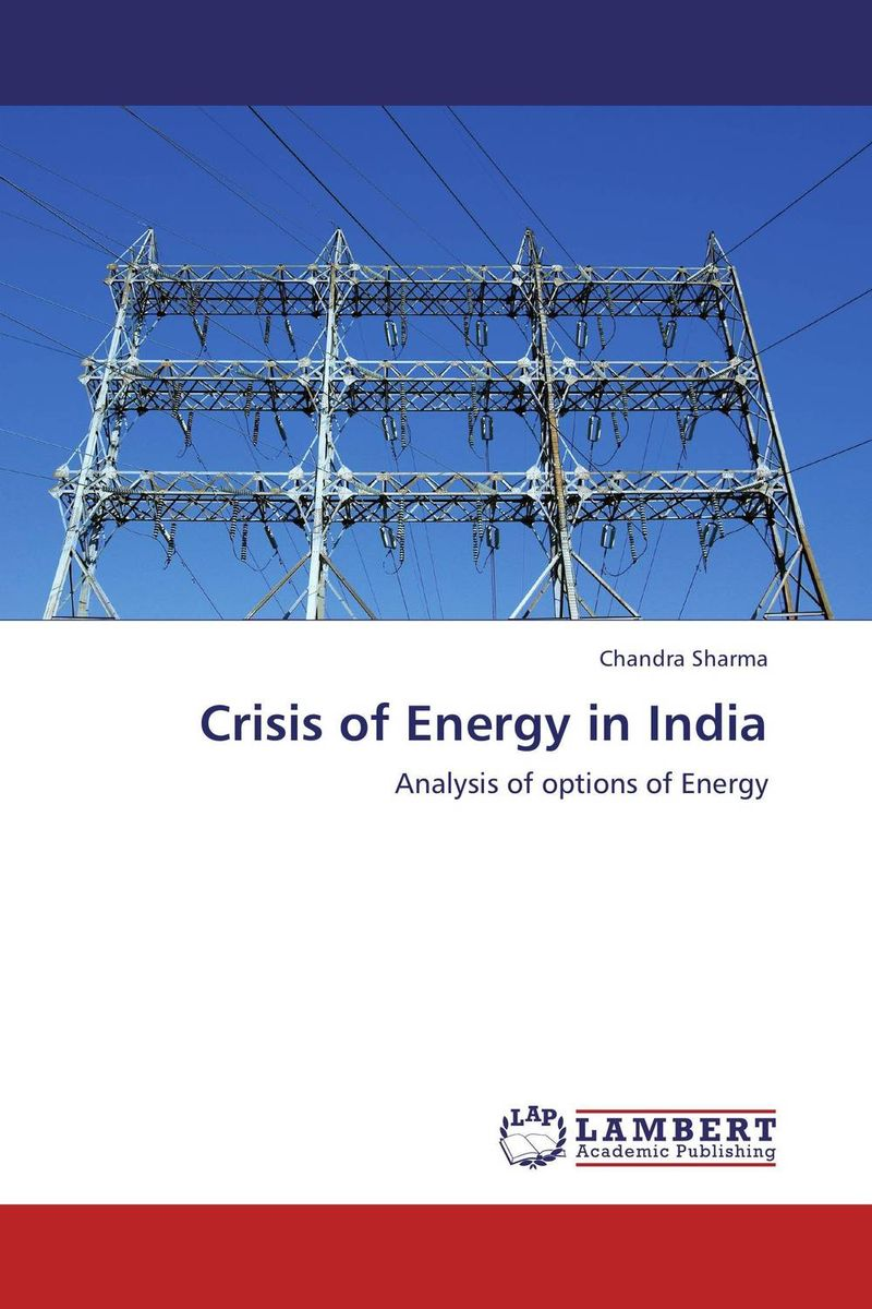 Crisis of Energy in India lacalle daniel the energy world is flat