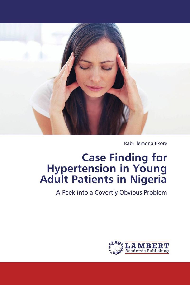 Case Finding for Hypertension in Young Adult Patients in Nigeria