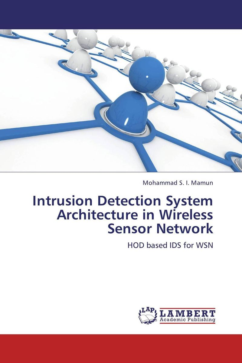 Intrusion Detection System Architecture in Wireless Sensor Network yuntab hd mini wifi ip camera wireless 960p network security camera home protection mobile remote camera