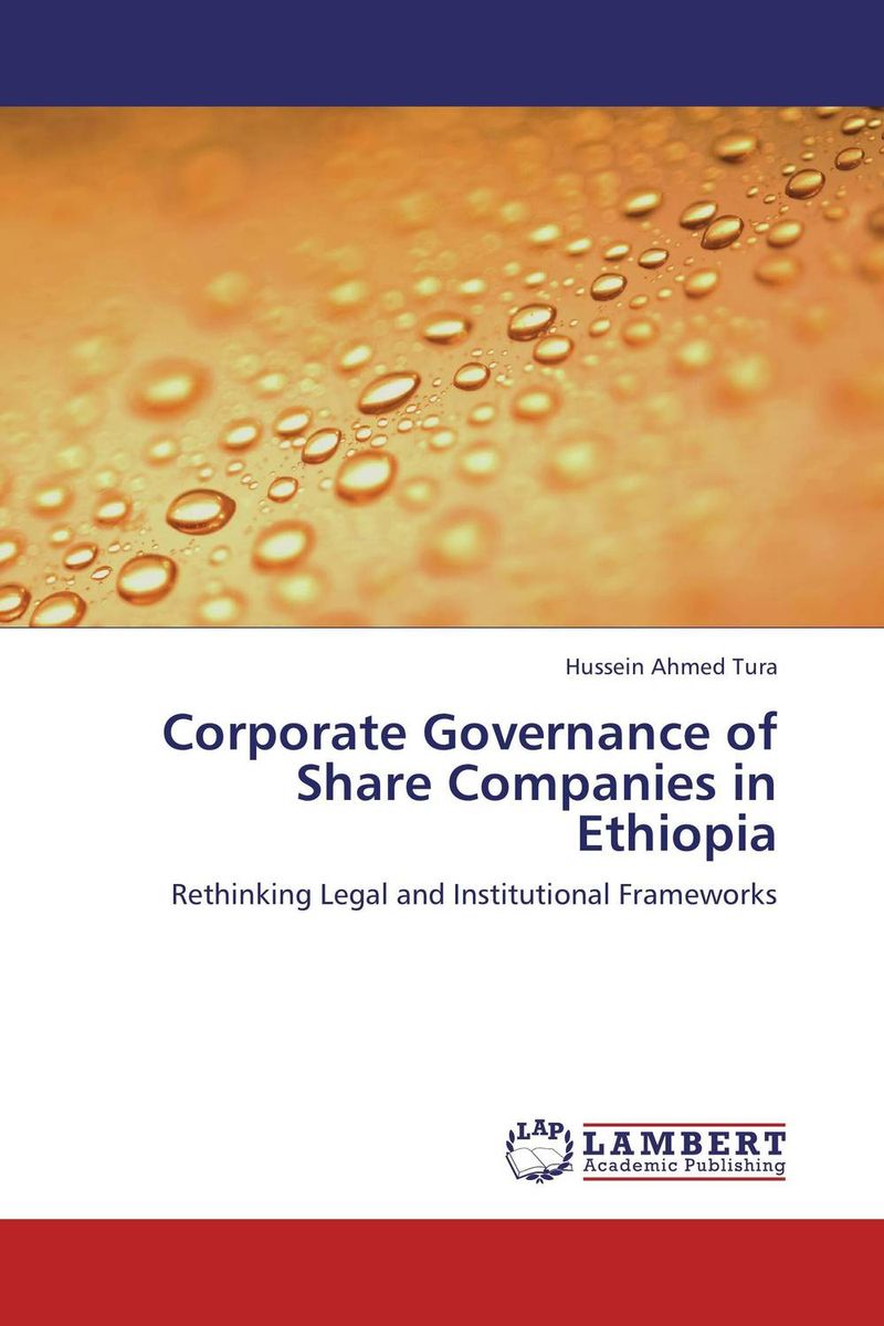 Corporate Governance of Share Companies in Ethiopia corporate governance capital structure and firm value