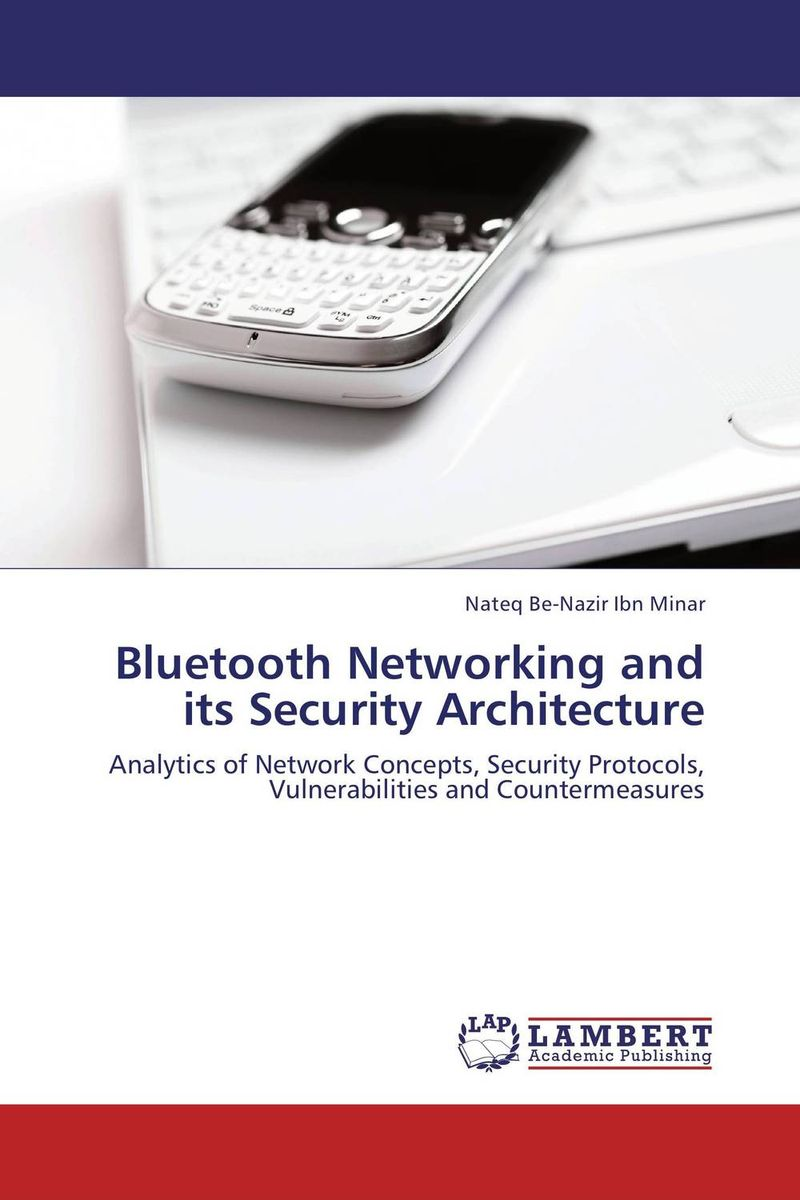 Bluetooth Networking and its Security Architecture social networking mindset and education