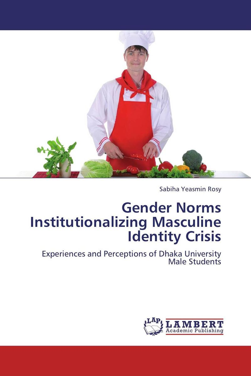 Gender Norms Institutionalizing Masculine Identity Crisis from artmaking to identity making