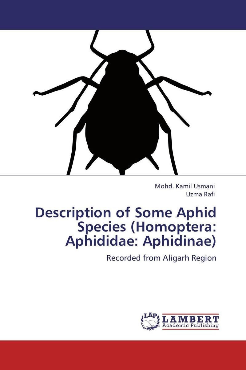 Description of Some Aphid Species (Homoptera: Aphididae: Aphidinae) цикадовые homoptera auchenorrhyncha западной беларуси