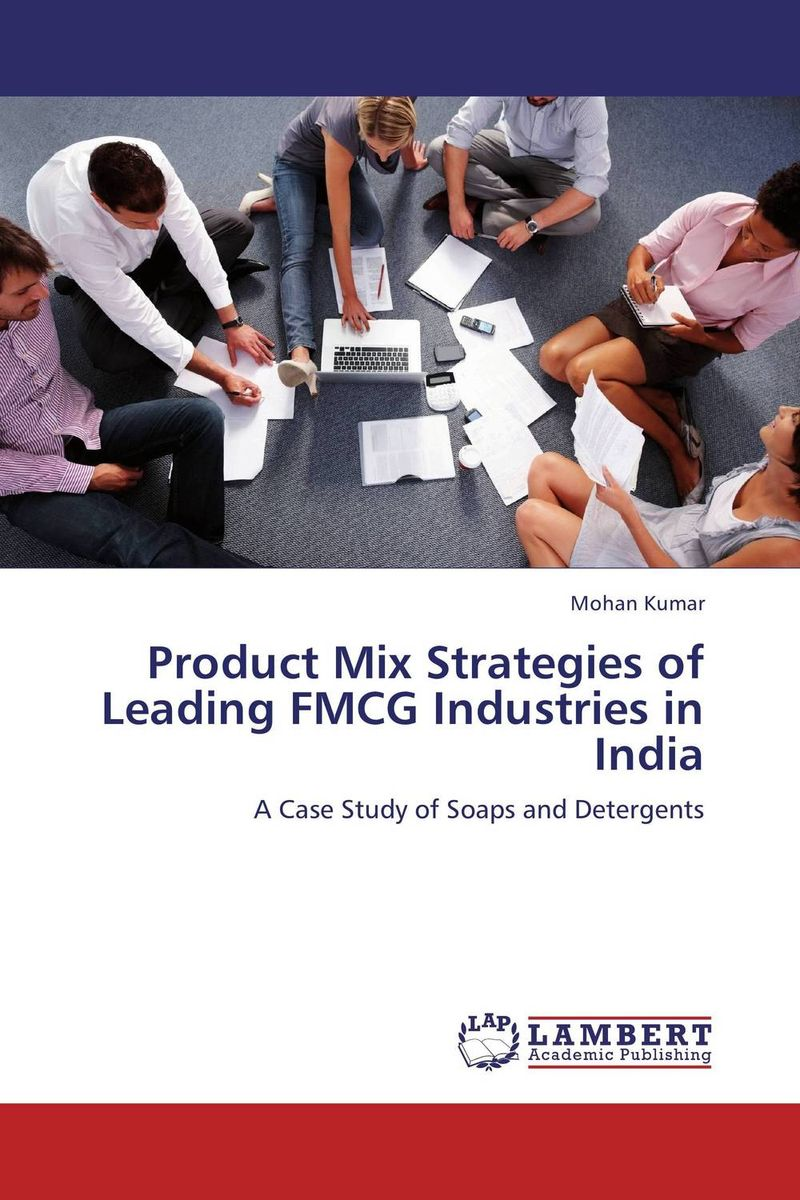 Product Mix Strategies of Leading FMCG Industries in India peter brinckerhoff c smart stewardship for nonprofits making the right decision in good times and bad
