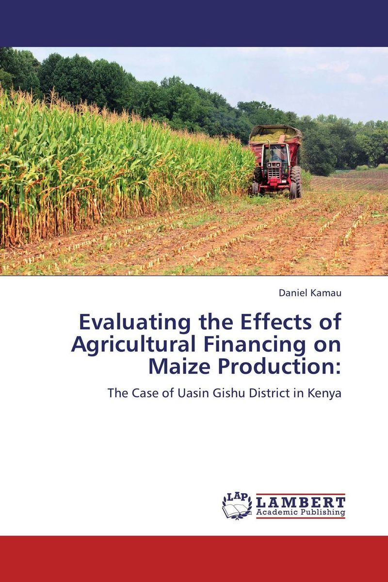 Evaluating the Effects of Agricultural Financing on Maize Production: lacywear s 69 iwa