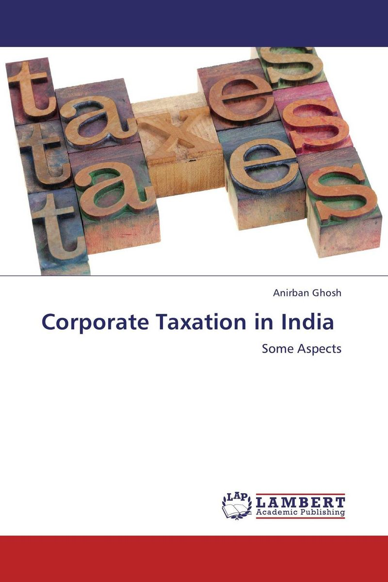 Corporate Taxation in India srichander ramaswamy managing credit risk in corporate bond portfolios a practitioner s guide