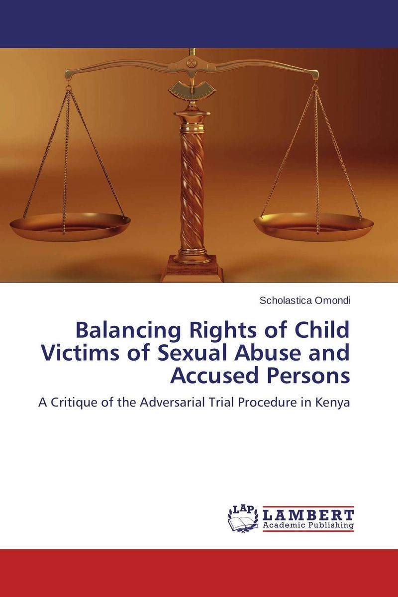 Balancing Rights of Child Victims of Sexual Abuse and Accused Persons купить
