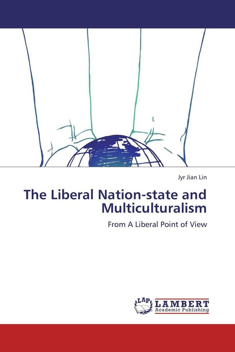 The Liberal Nation-state and Multiculturalism
