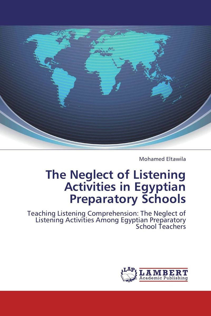 The Neglect of Listening Activities in Egyptian Preparatory Schools
