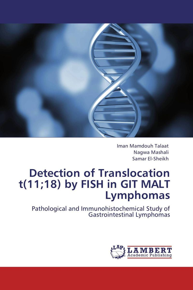 Detection of Translocation t(11;18) by FISH in GIT MALT Lymphomas dna fingerprinting of trees and genetic diversity of syzygium cumini