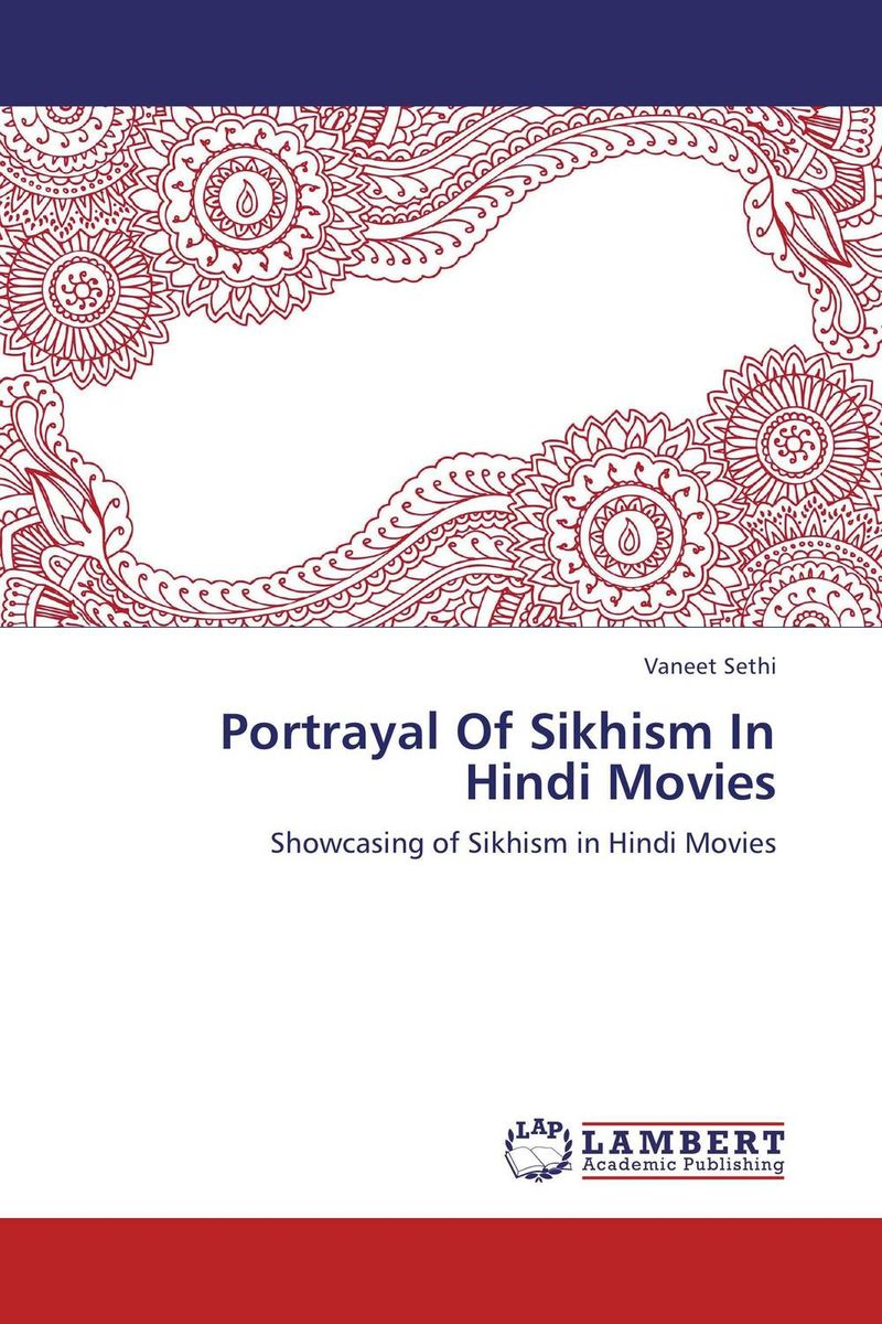 Portrayal Of Sikhism In Hindi Movies