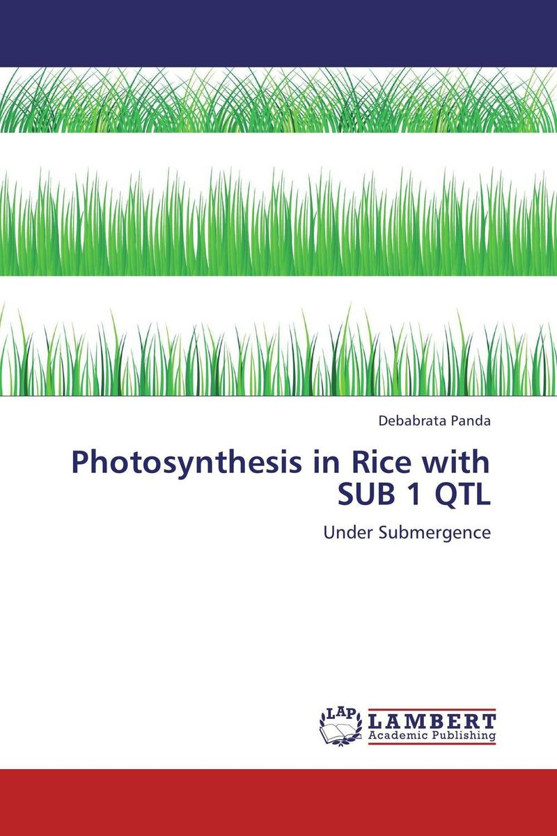 Photosynthesis in Rice with SUB 1 QTL krishna kaveri das debabrata panda and ramani kumar sarkar screening of submergence tolerance in rice