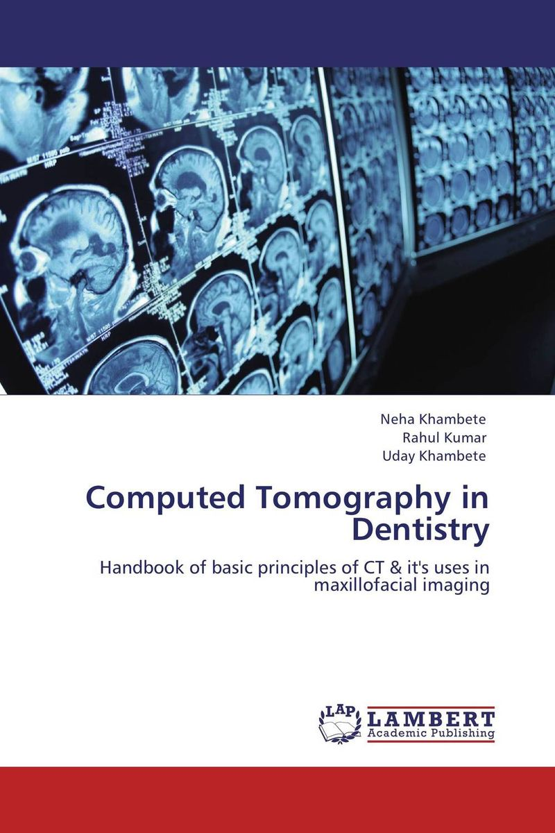 Computed Tomography in Dentistry handbook of the exhibition of napier relics and of books instruments and devices for facilitating calculation