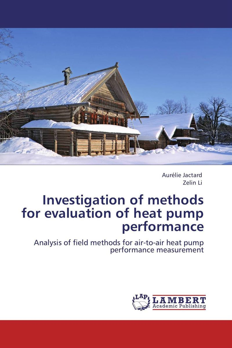Investigation of methods for evaluation of heat pump performance methods for performance evaluation in optical fiber communications