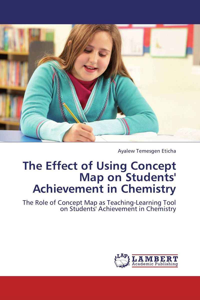 The Effect of Using Concept Map on Students' Achievement in Chemistry м н милеева chemistry in questions and tests учебное пособие