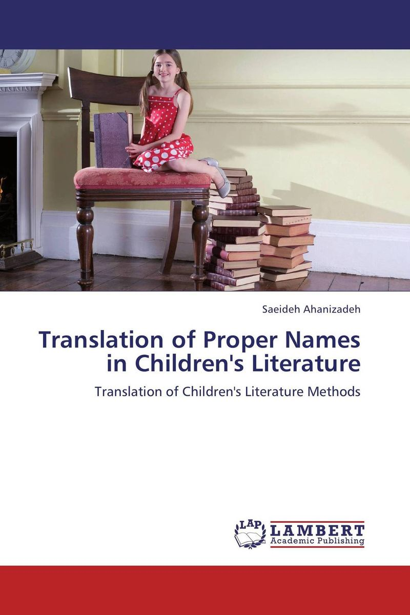Translation of Proper Names in Children's Literature the translation of figurative language