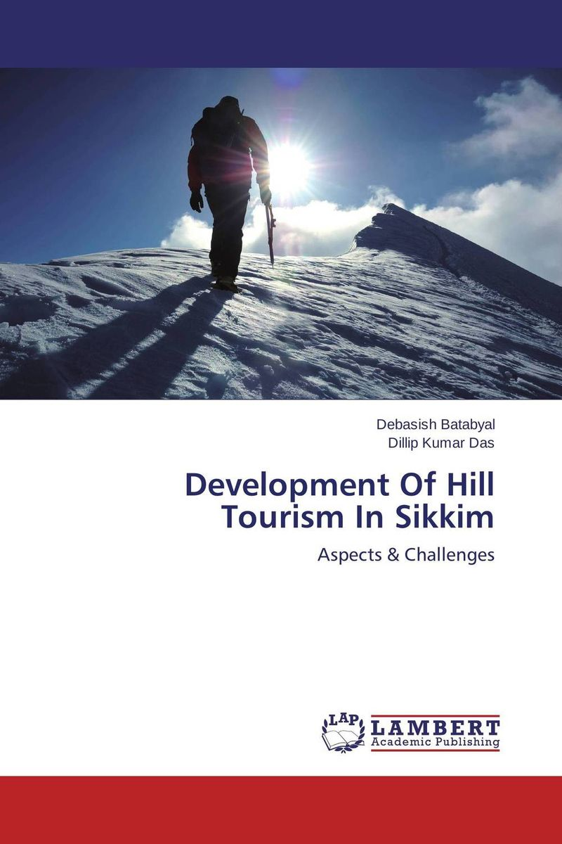 Development Of Hill Tourism In Sikkim rudenko marina actual issues of the development of entrepreneurships in russia