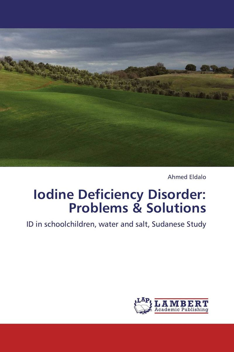 Iodine Deficiency Disorder: Problems & Solutions phlebotomine sand flies of central sudan