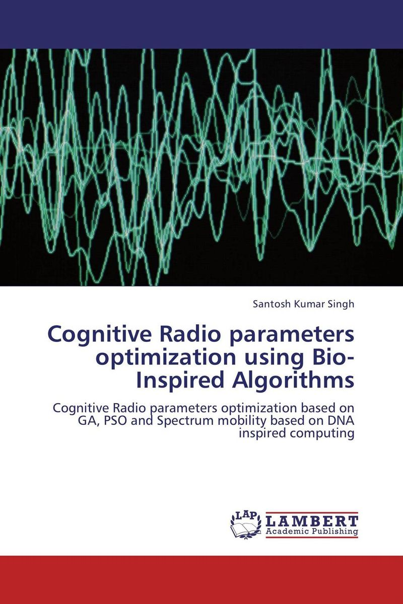 Cognitive Radio parameters optimization using Bio-Inspired Algorithms parallel algorithms for free and associative commutative unification