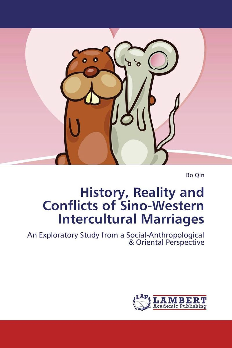 History, Reality and Conflicts of Sino-Western Intercultural Marriages