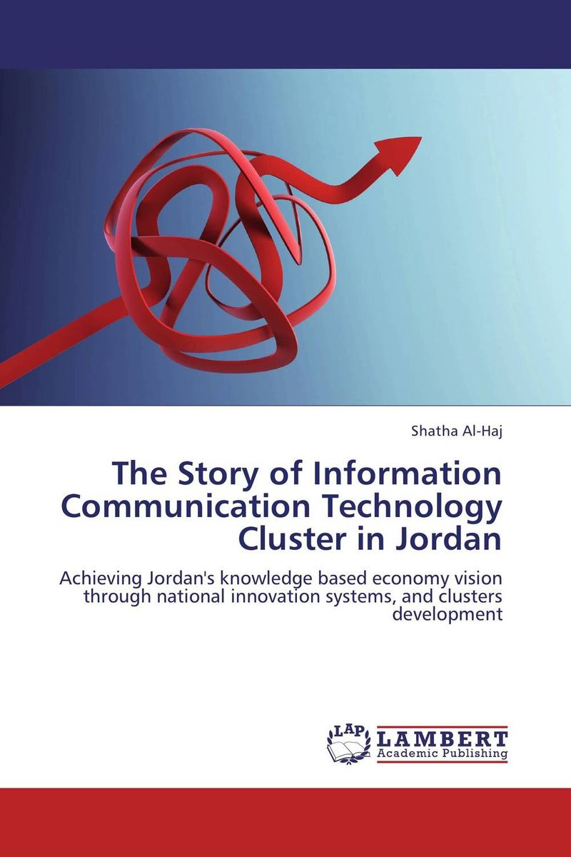 The Story of Information Communication Technology Cluster in Jordan robots and the whole technology story