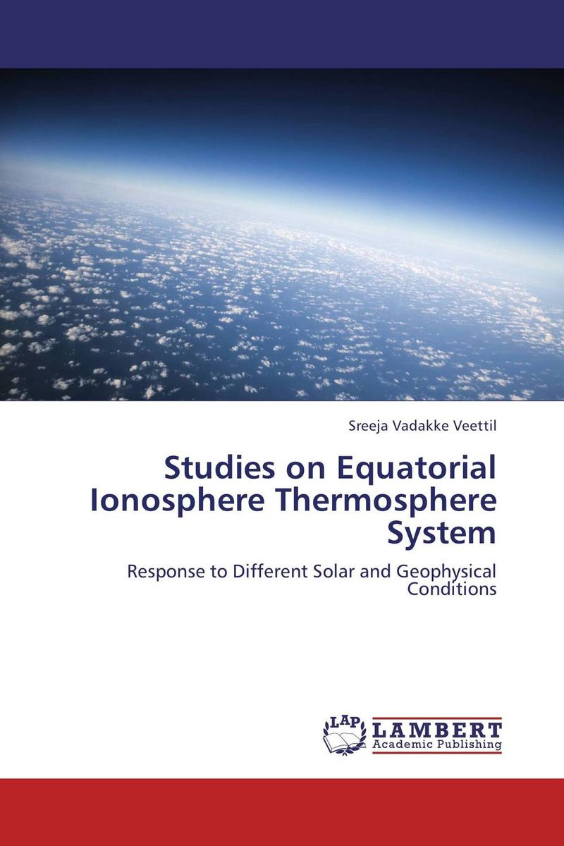 Studies on Equatorial Ionosphere Thermosphere System montgomery equatorial waters and currents at 150 w in july–au gust 1952