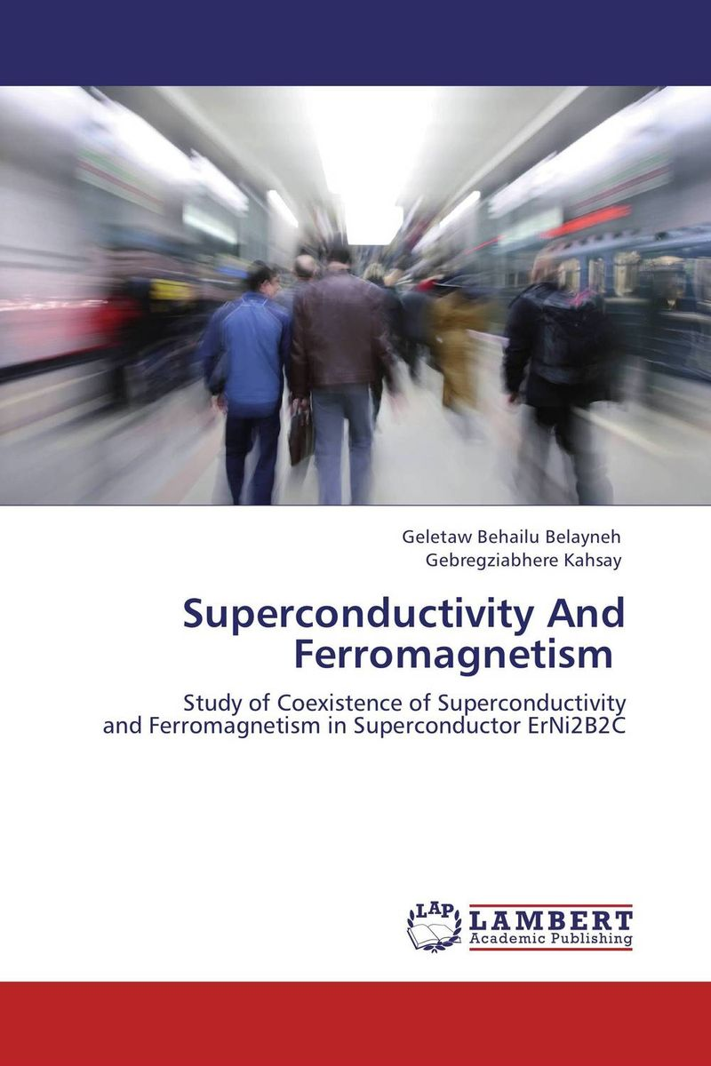 Superconductivity And Ferromagnetism study of superconductivity