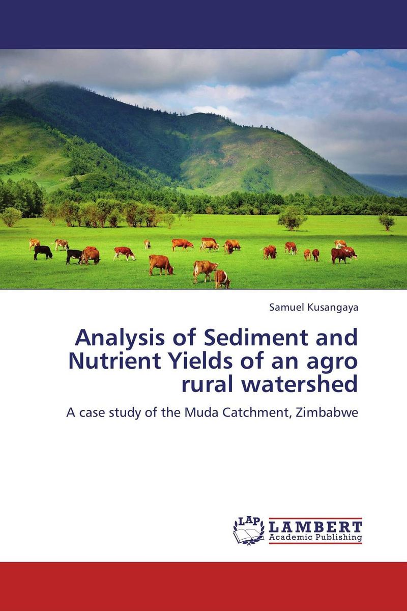 Analysis of Sediment and Nutrient Yields of an agro rural watershed analysis of sediment and nutrient yields of an agro rural watershed