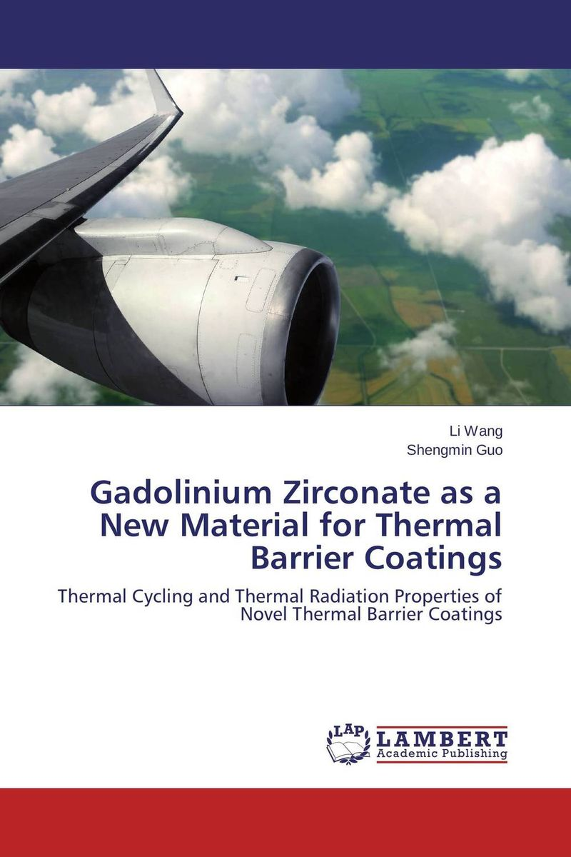 Gadolinium Zirconate as a New Material for Thermal Barrier Coatings seek thermal