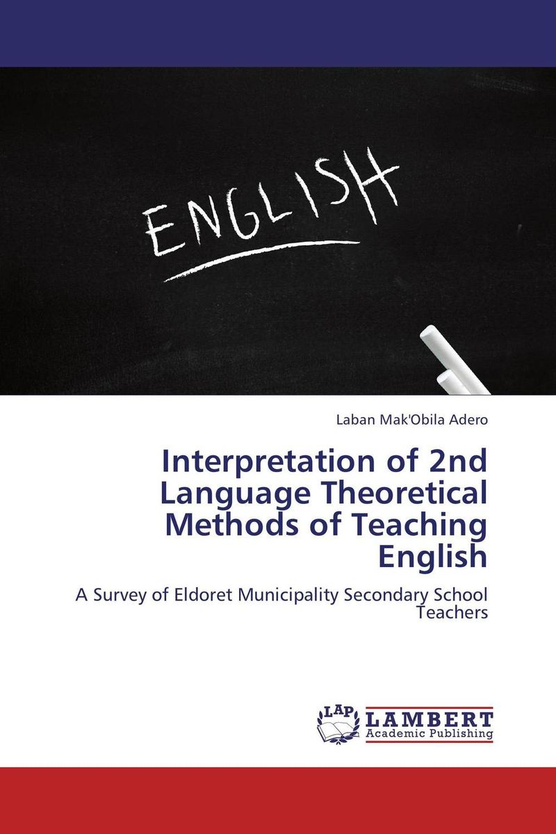 Interpretation of 2nd Language Theoretical Methods of Teaching English teacher s use of english coursebooks with primary school learners
