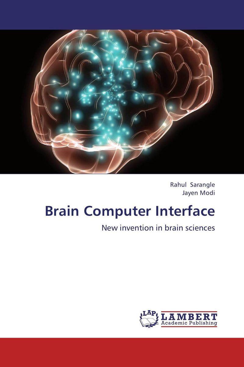 Brain Computer Interface brave new brain
