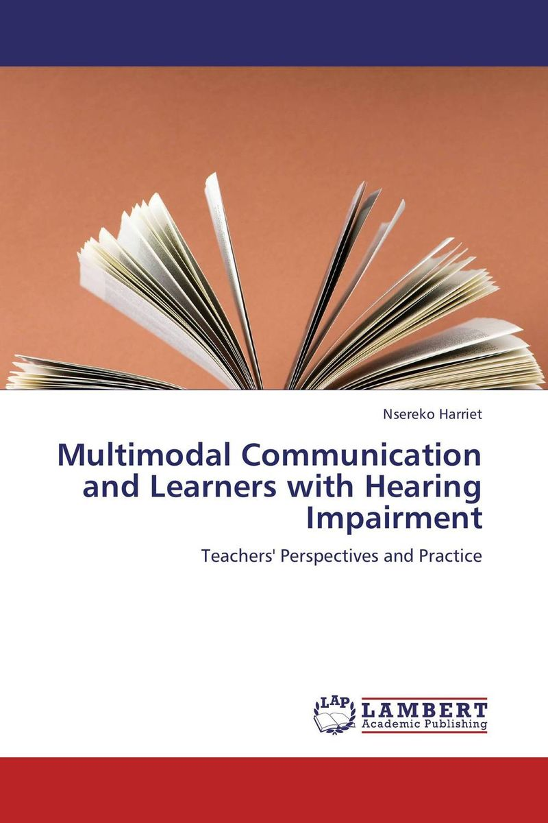 Multimodal Communication and Learners with Hearing Impairment