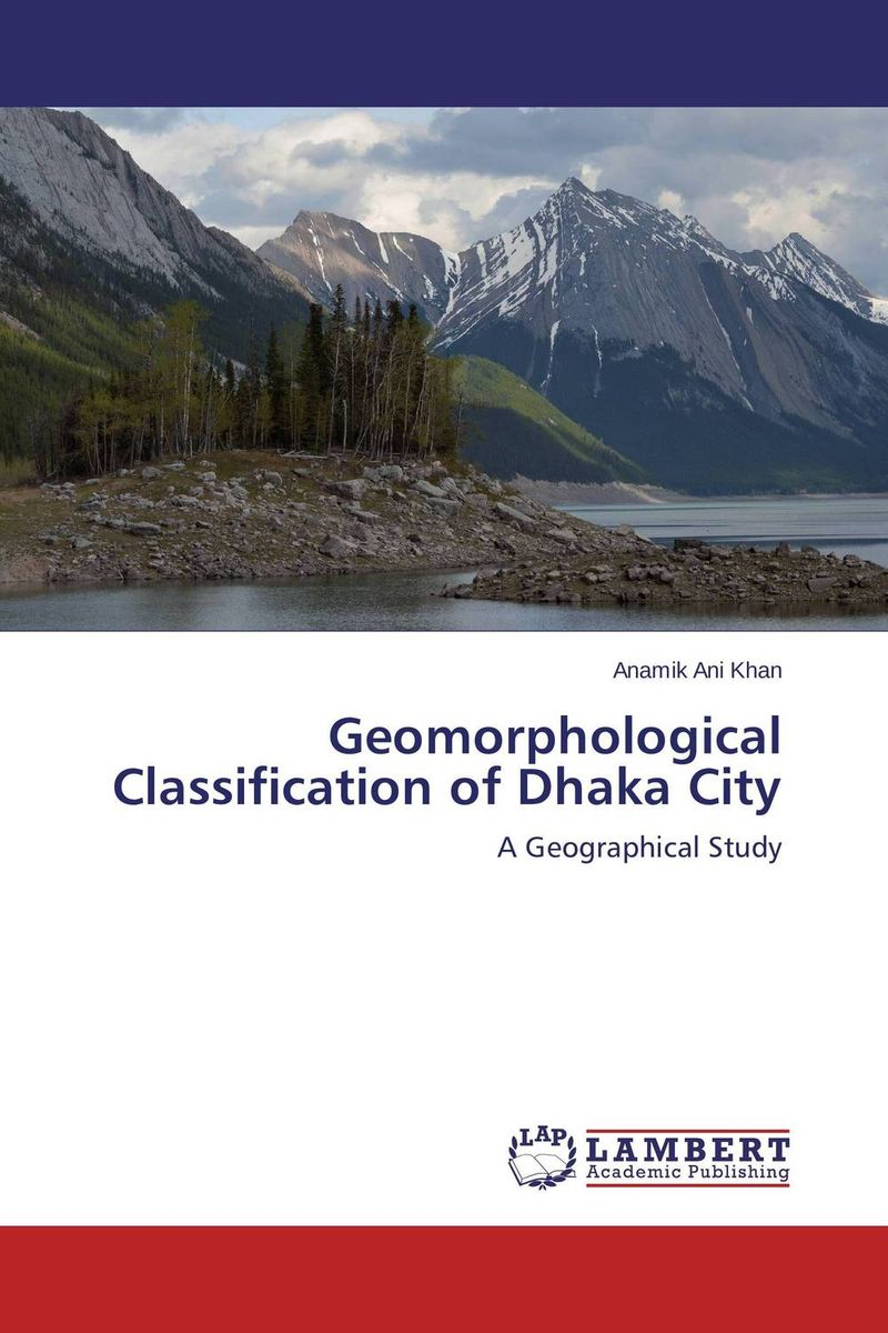 Geomorphological Classification of Dhaka City