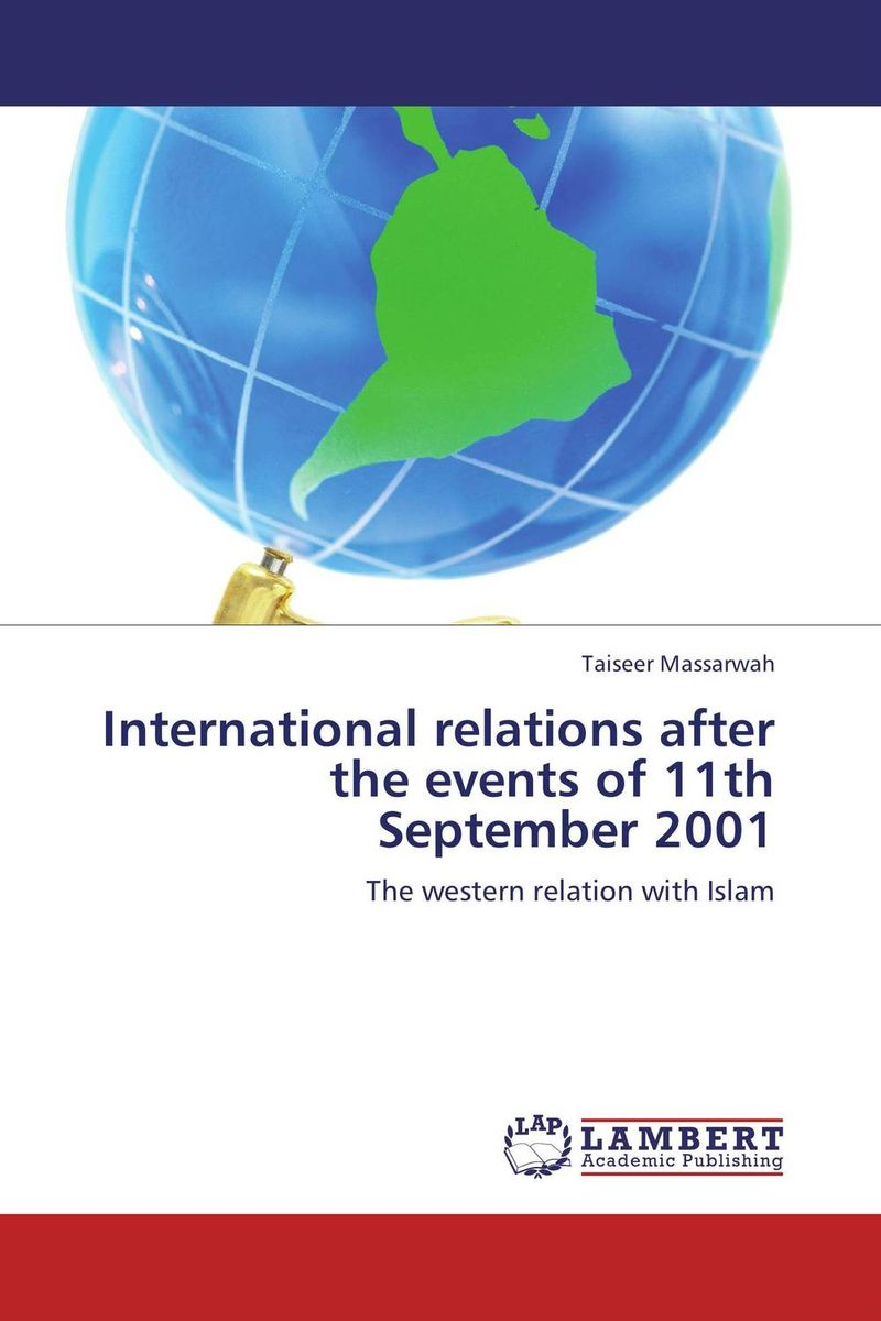 International relations after the events of 11th September 2001 kent west and the weald