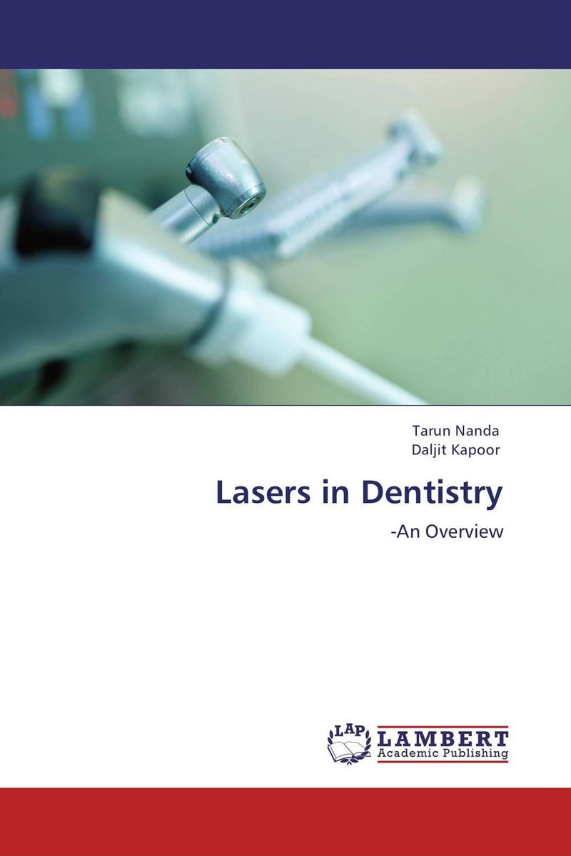 Lasers in Dentistry karanprakash singh ramanpreet kaur bhullar and sumit kochhar forensic dentistry teeth and their secrets