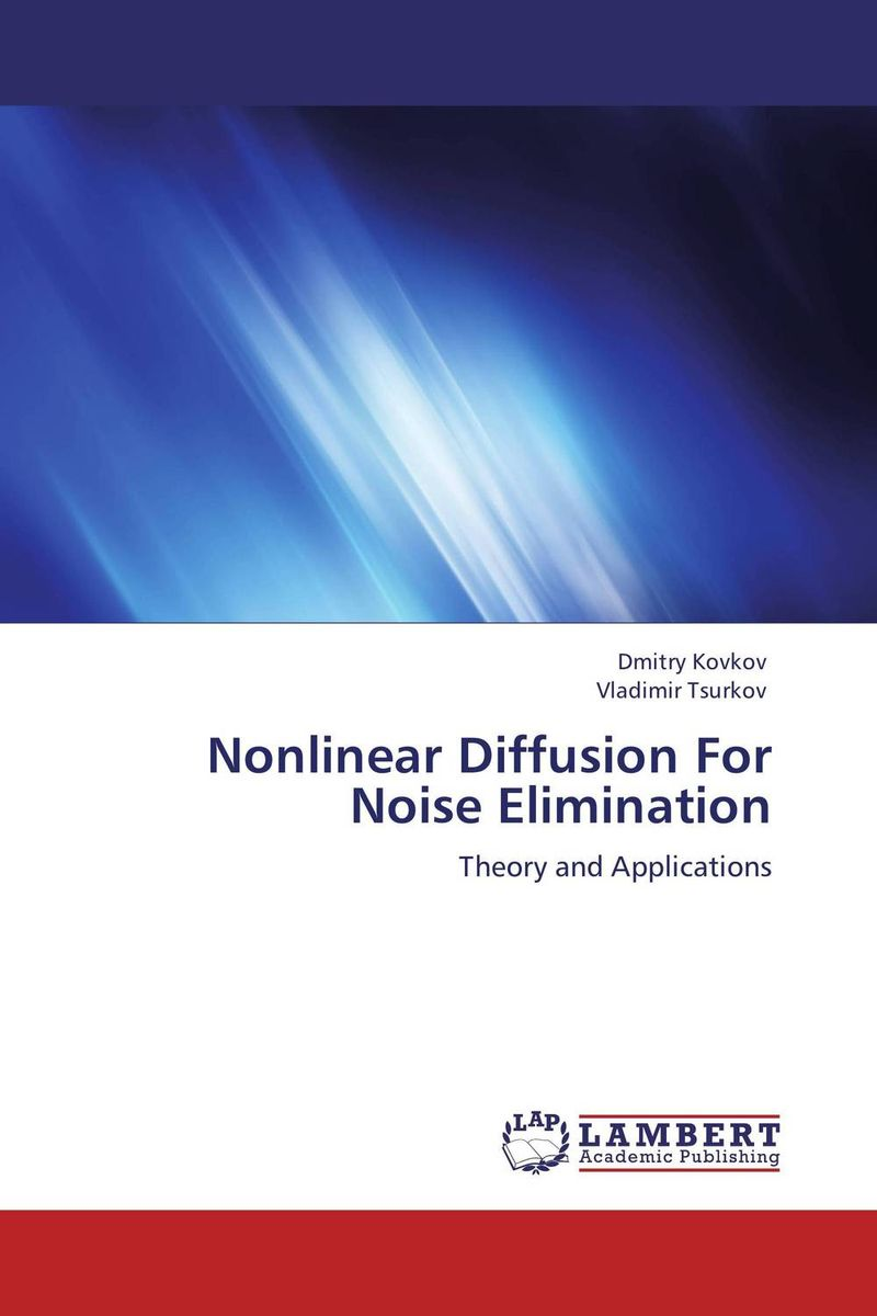 Nonlinear Diffusion For Noise Elimination modern physics for scientists and engineers