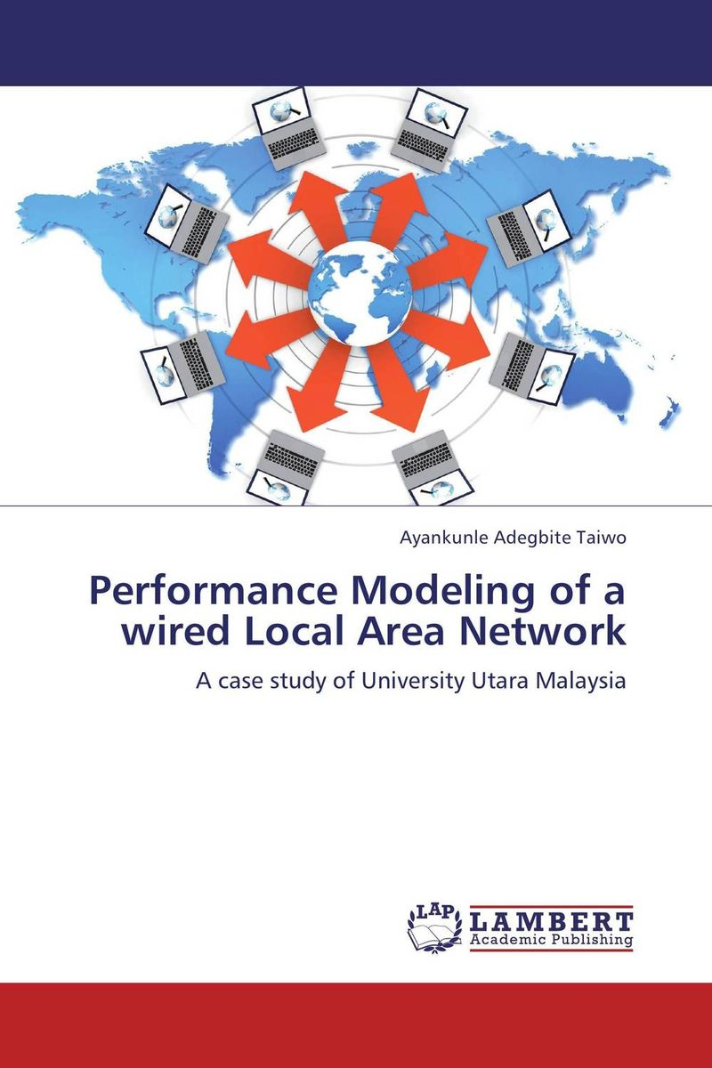 Performance Modeling of a wired Local Area Network modeling and evaluation of networks on chip