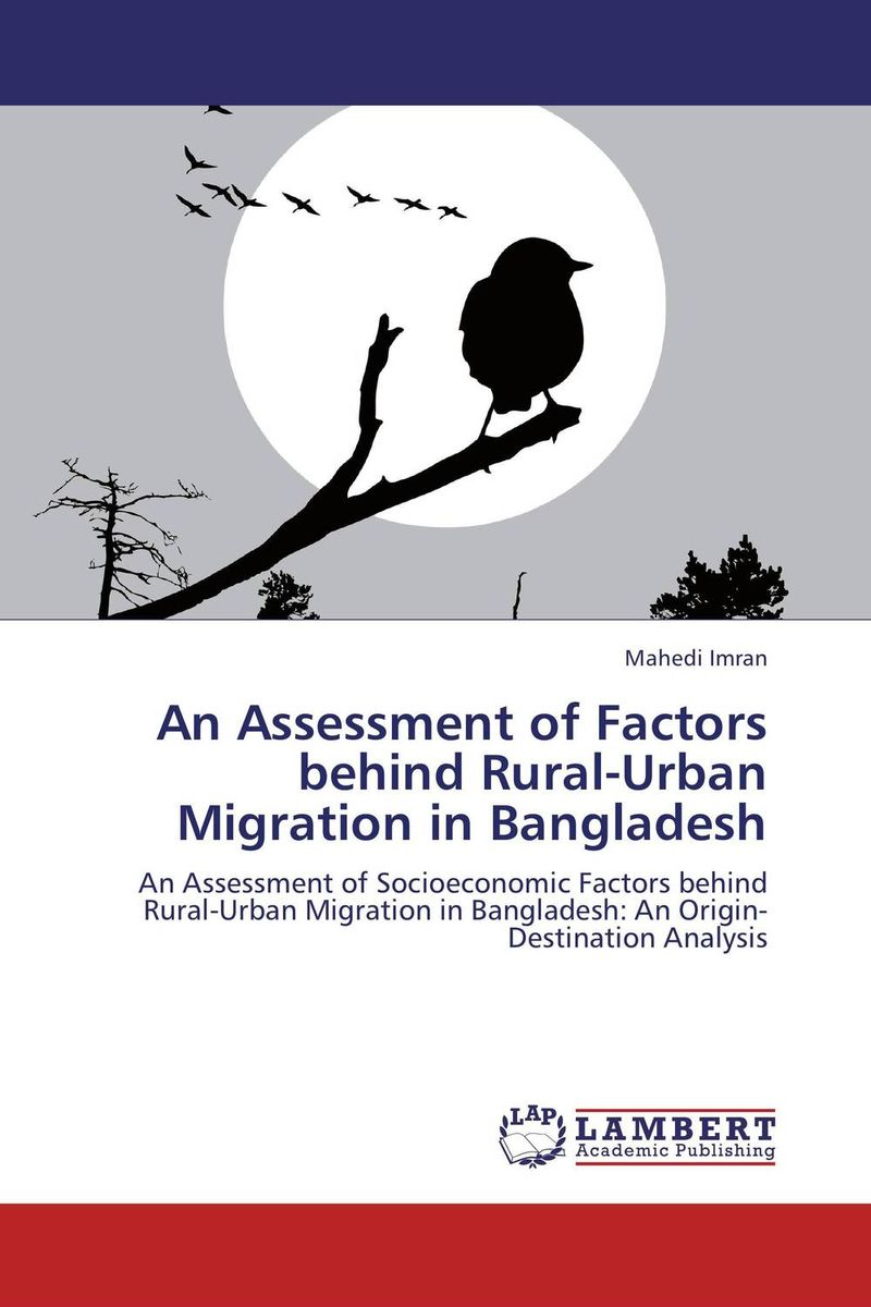 An Assessment of Factors behind Rural-Urban Migration in Bangladesh linda mcdowell working lives gender migration and employment in britain 1945 2007