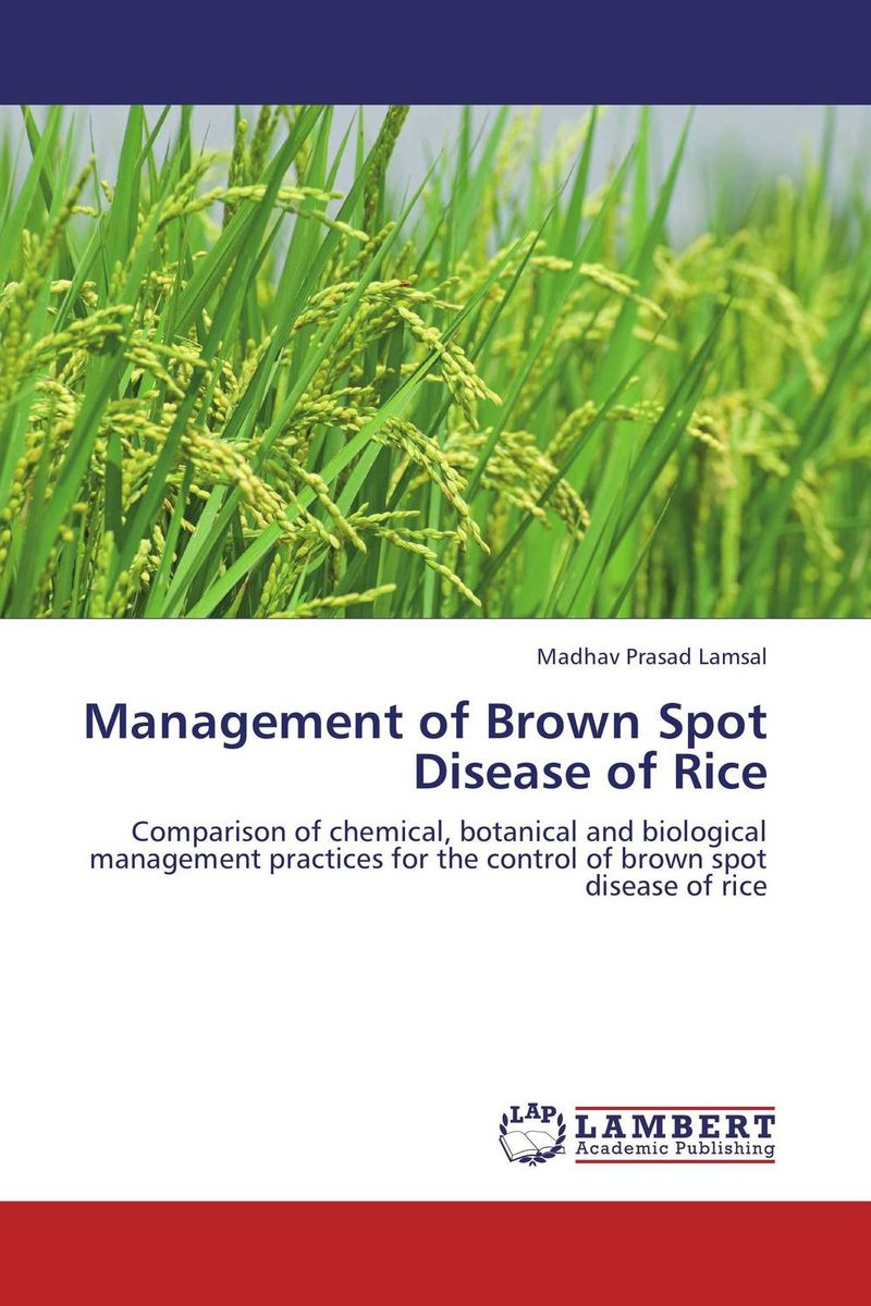 Management of Brown Spot Disease of Rice pradeep kumar pandey and pradeep kumar shrotria sugarcane seed sett management