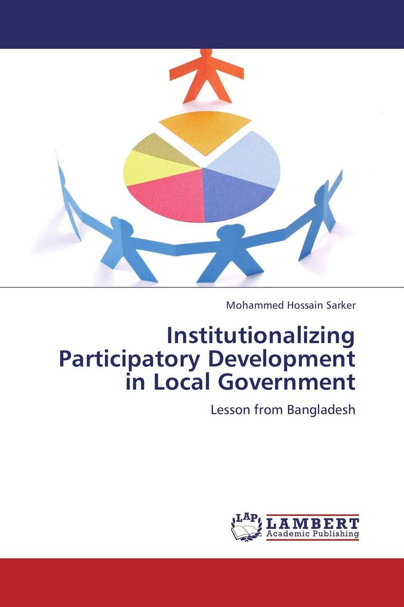 Institutionalizing Participatory Development in Local Government cherdpong kheerajit and alexander g flor participatory development communication in cbnrm